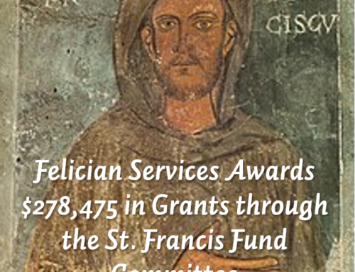 Felician Services Awards $278,475 in Grants through the St. Francis Fund